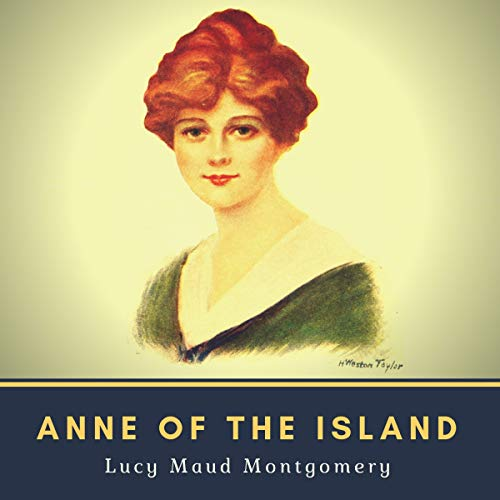 Page de couverture de Anne of the Island - Annotated (Original 1915 Edition)