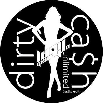 Dirty Cash Unlimited (Radio edit)