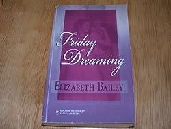 Friday Dreaming: Elizabeth Bailey