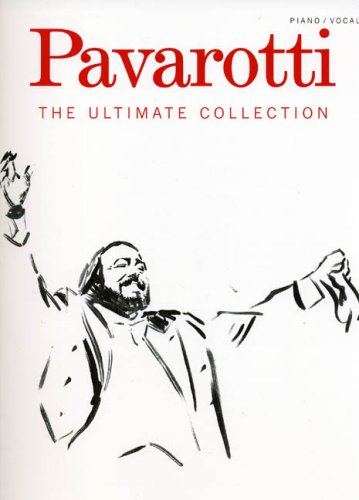 Pavarotti : the ultimate collection - chant + piano