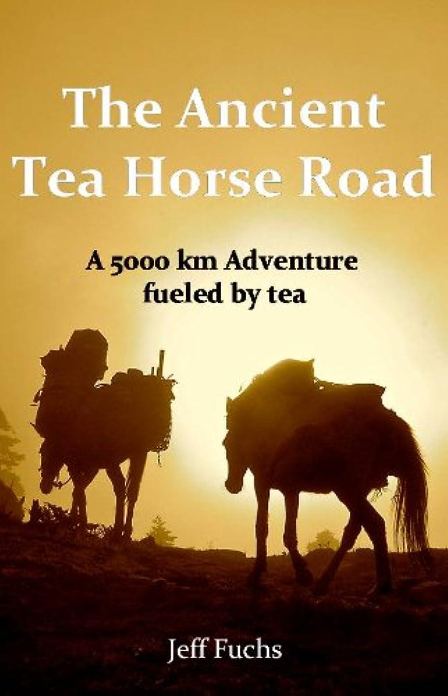 判読できない姿を消すセクションThe Ancient Tea Horse Road (English Edition)