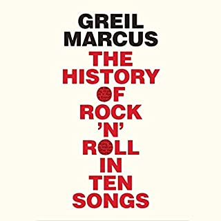 The History of Rock 'n' Roll in Ten Songs cover art