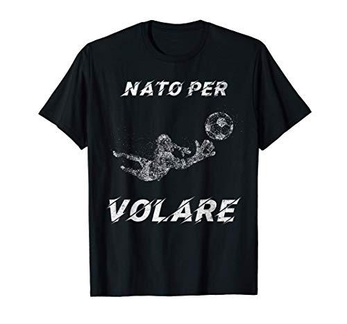 Portiere Calcio Calciatore Regalo Uomo Maglietta