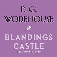 Blandings Castle and Elsewhere (Blandings Castle Saga)