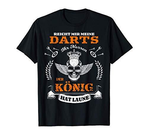 Herren Dart König hat Laune Dartspieler Spruch T-Shirt