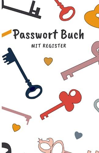 Passwort Buch mit Register: Kleines Notizbuch als Organizer und Manager deiner Passwörter und Zugangsdaten