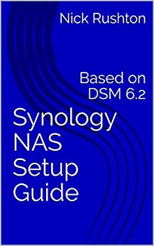 Book's Cover of Synology NAS Setup Guide: Based on DSM 6.2 (English Edition) Versión Kindle