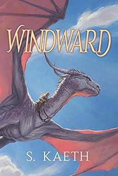 Windward by [S. Kaeth]