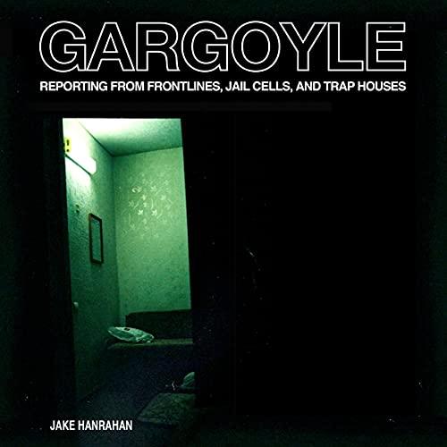 Gargoyle Audiobook By Jake Hanrahan cover art