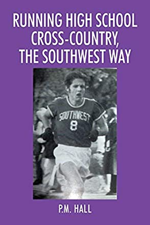 Running High School Cross-Country, The Southwest Way