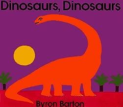 Dinosaurs, Dinosaurs by Byron Barton (1993-04-30)
