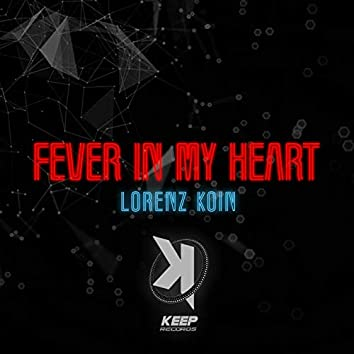 Fever In My Heart