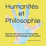 Humanités et Philosophie - Dans le cadre du cours d'Humanités, Littérature et Philophie