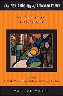 Steven Gould Axelrod: The New Anthology of American Poetry : Postmodernisms 1950-Present (Hardcover); 2012 Edition