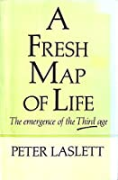 Fresh Map of Life: Emergence of the Third Age