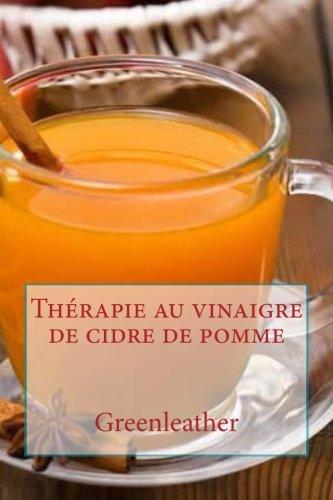 Thérapie au vinaigre de cidre de pomme