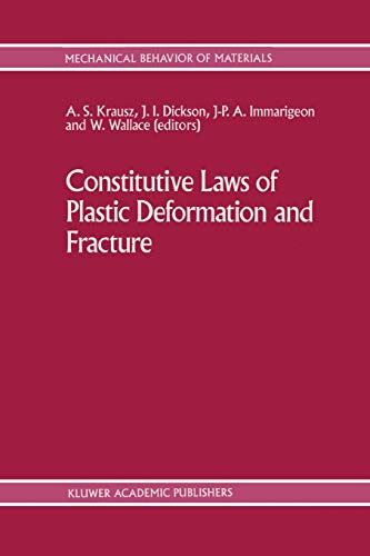 Constitutive Laws of Plastic Deformation and Fracture:
