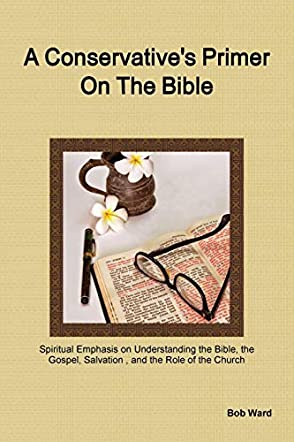 A Conservative's Primer on the Bible