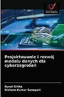 Projektowanie i rozwój modelu danych dla cyberzagrożeń