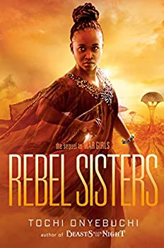 Rebel Sisters by Tochi Onyebuchi science fiction and fantasy book and audiobook reviews