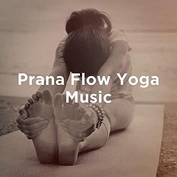 Prana Flow Yoga Music
