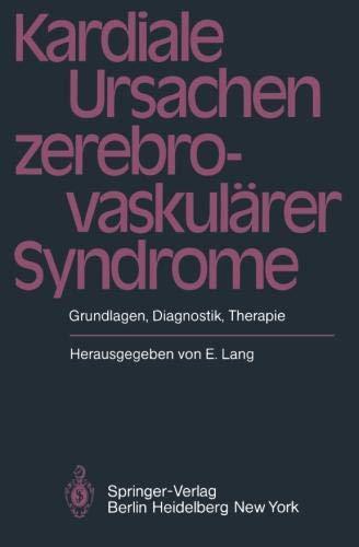 Kardiale Ursachen zerebrovaskulärer Syndrome: Grundlagen, Diagnostik, Therapie PDF Books