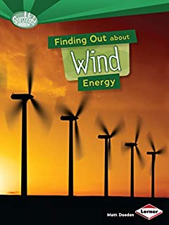 Finding Out about Wind Energy (Searchlight Books (TM) -- What Are Energy Sources?)