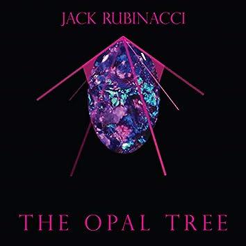 The Opal Tree