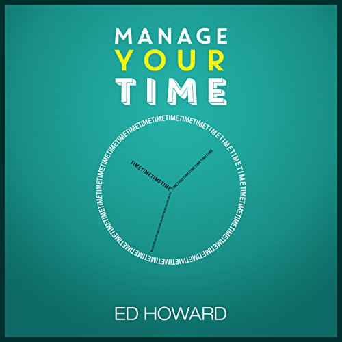 Manage Your Time audiobook cover art