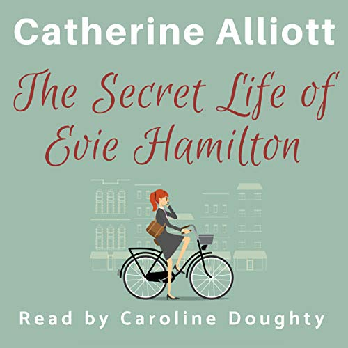 The Secret Life of Evie Hamilton audiobook cover art