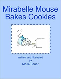 Mirabelle Mouse Bakes Cookies
