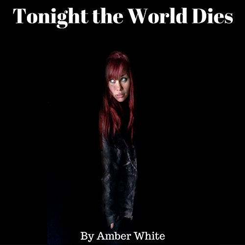 Tonight the World Dies  By  cover art