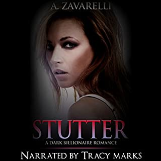 Stutter     Bleeding Hearts, Book 2              By:                                                                                                                                 A. Zavarelli                               Narrated by:                                                                                                                                 Tracy Marks                      Length: 7 hrs and 17 mins     579 ratings     Overall 4.5