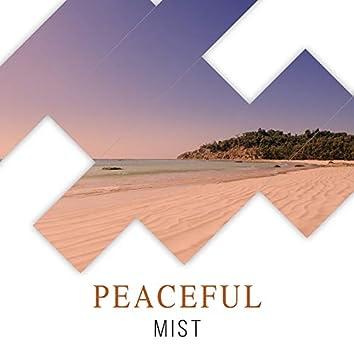 #Peaceful Mist