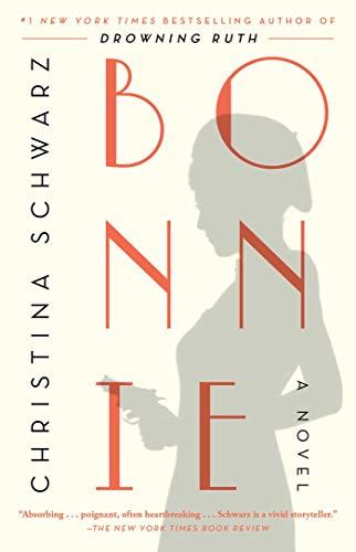 Bonnie: A Novel