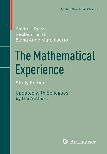Download The Mathematical Experience, Study Edition (Modern Birkhaeuser Classics) 0817682945