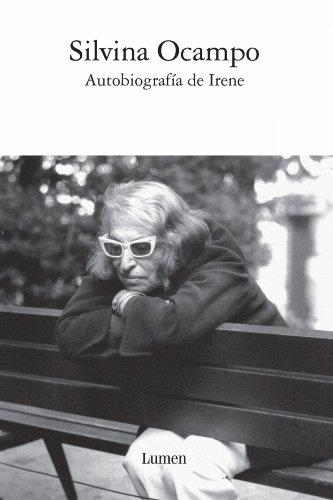 Autobiografía de Irene (Spanish Edition)