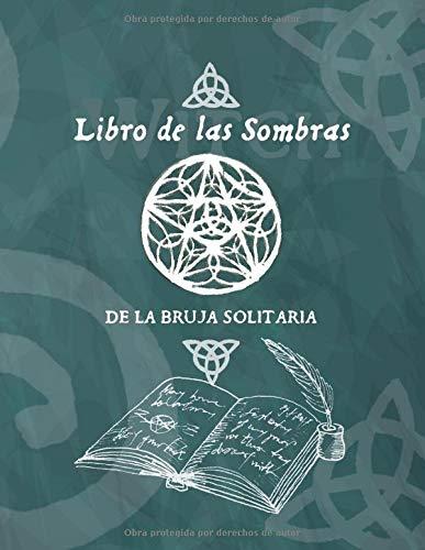 Libro de las Sombras de la Bruja Solitaria: Cuaderno en blanco de rayas para escribir tus hechizos, conjuros y recetas mágicas