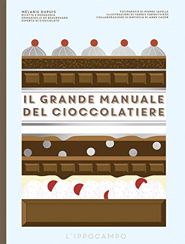 Il grande manuale del cioccolatiere