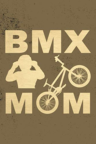 Bmx Mom: BMX Lined Composition Notebook, Journal, Planner or Diary ( 6x9 Inches|White Paper|110 pages) To Write In for School, Kids & Students Or Take ... For Bmx Lover Or All Cyclists, BicyclistS