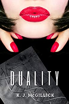 DUALITY: Two Sides of the Same Coin (Lies and Misdirection Book 5) by [K. J. McGillick]