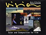P. Bacher, H: Vision: Color and Composition for Film