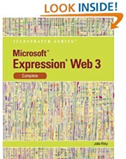 Microsoft Expression Web 3: Illustrated Complete (Illustrated (Course Technology