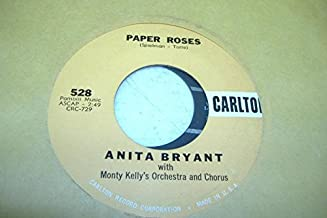 ANITA BRYANT WITH MONTY KELLY'S ORCHESTRA AND CHORUS 45 RPM Paper Roses / Mixed Emotions