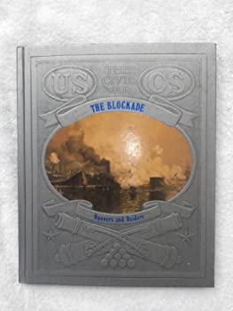 The Blockade: Runners and Raiders (Civil War) - Book #3 of the Civil War