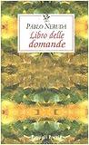 Libro delle domande. Testo spagnolo a fronte