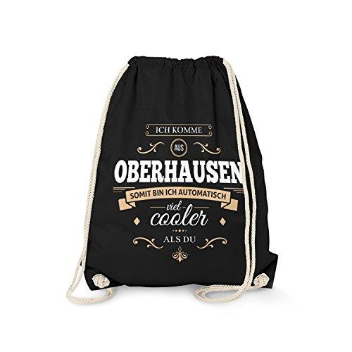 Fashionalarm Turnbeutel - Ich komme aus Oberhausen - Bin viel Cooler als du | Fun Rucksack mit Spruch als Geschenk Idee für stolze Oberhausener, Farbe:schwarz