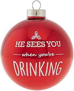 kat + annie HE HE SEES You When You're Drinking Round Ornament, Red