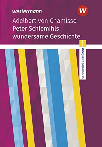 Schroedel Lektüren: Adelbert von Chamisso: Peter Schlemihls wundersame Geschichte: Textausgabe