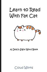 learn to read with fat cat - sight word book
